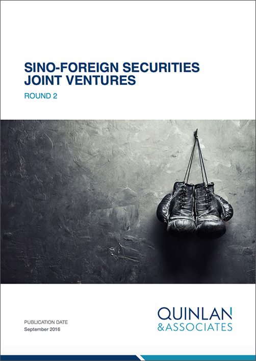 Quinlan & Associates Insights: Sino-Foreign Securities Joint Ventures
